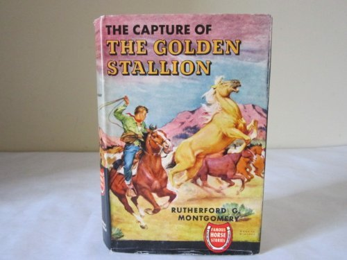 9780848801328: Capture of the Golden Stallion
