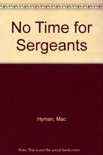 9780848801700: No Time for Sergeants