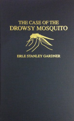 9780848802745: The Case of the Drowsy Mosquito