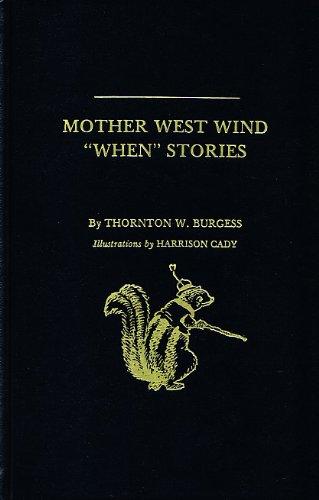 """Mother West Wind """"When"""" Stories: Burgess, Thornton W."""