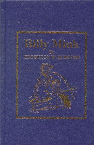 Billy Mink (0848803973) by Thornton W. Burgess