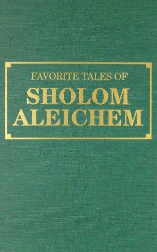Favorite Tales of Sholom Aleichem: Aleichem, Sholem