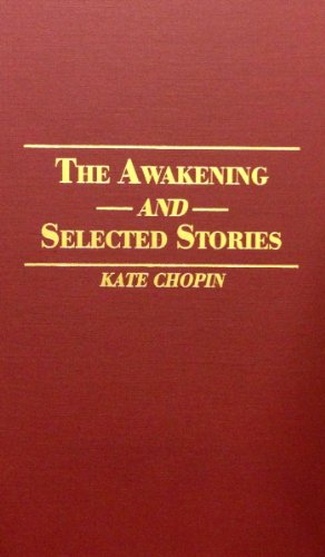 9780848804572: The Awakening and Selected Stories (Rinehart Editions Series)