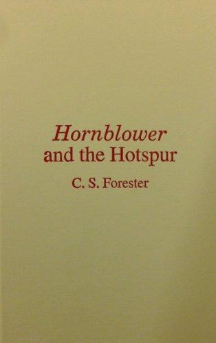 9780848804886: Hornblower & the Hotspur (Hornblower Saga (Hardcover))