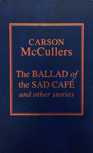 9780848805739: Ballad of the Sad Cafe and Other Stories
