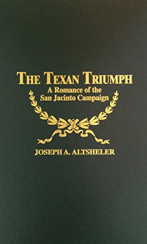 Texan Triumph: Joseph A. Altsheler