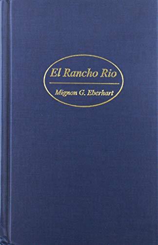 9780848807986: El Rancho Rio