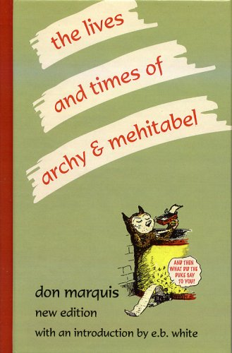 9780848808310: Lifes and Times of Archy & Mehitabel