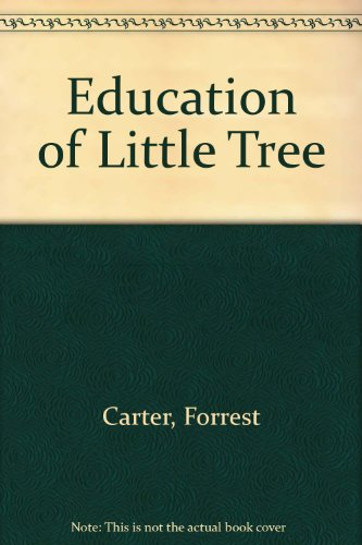 9780848809553: Education of Little Tree