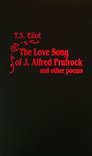 Love Song of J. Alfred Prufrock: T. S. Eliot