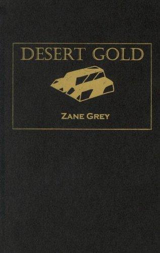 9780848810207: Desert Gold