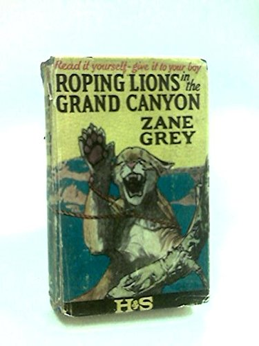 9780848810276: Roping Lions in the Grand Canyon