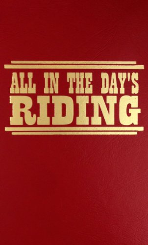 9780848810580: All in the Days Riding
