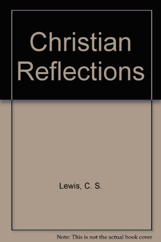9780848810771: Christian Reflections