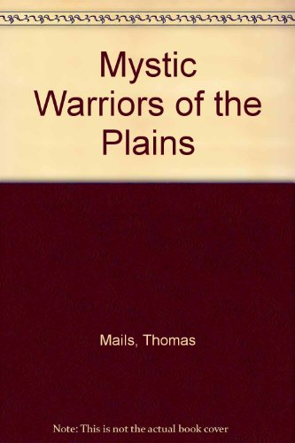 9780848810917: Mystic Warriors of the Plains