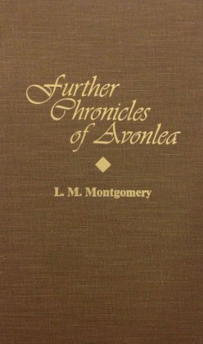 9780848811006: Further Chronicles of Avonlea