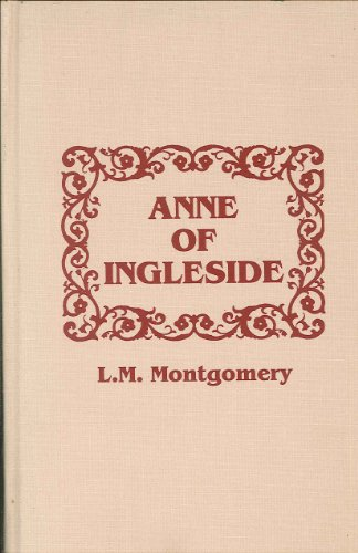 Anne of Ingleside (Anne of Green Gables: Lucy Maud Montgomery