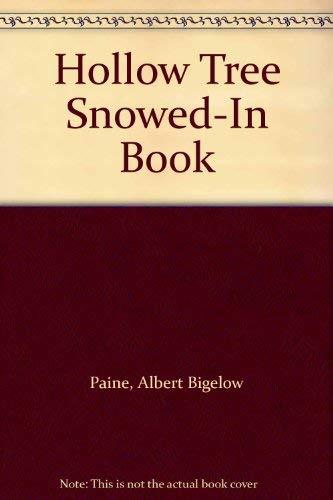 9780848811211: Hollow Tree Snowed-In Book