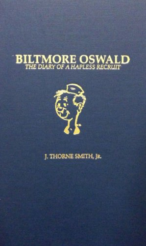 9780848811730: Biltmore Oswald: The Diary of a Hapless Recruit