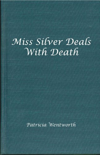 9780848812188: Miss Silver Deals with Death (Miss Silver Mysteries (Hardcover))
