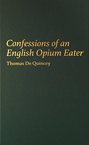 9780848812805: Confessions of an English Opium Eater