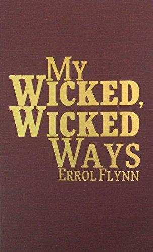 9780848813161: My Wicked, Wicked Ways