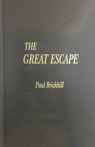 an analysis of phil brickhills the great escape