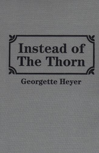 Instead of the Thorn (9780848813666) by Georgette Heyer