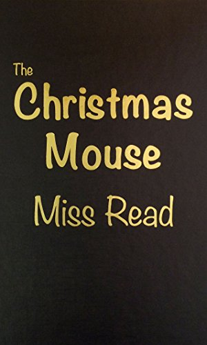 9780848814526: The Christmas Mouse (The Fairacre Series #10)