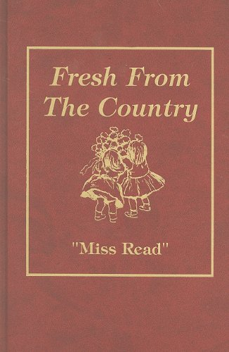 9780848814533: Fresh from the Country (Miss Read Series)