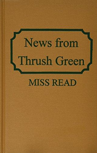 9780848814557: News from Thrush Green (Thrush Green, Book 3)