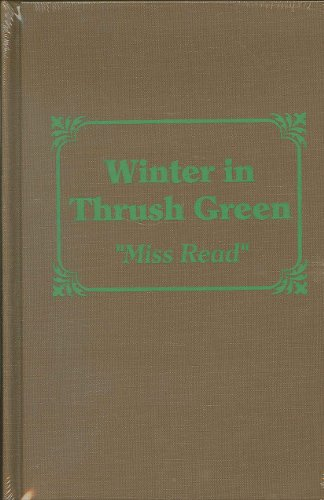9780848814564: Winter in Thrush Green (Miss Read Series)