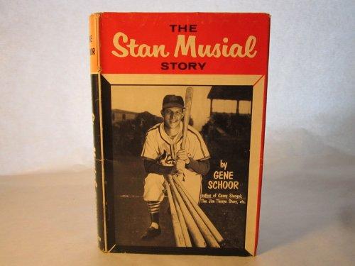 Stan Musial Story (0848815858) by Gene Schoor