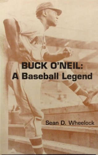 Buck O'Neil: A Baseball Legend