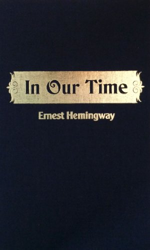 IN OUR TIME: Ernest Hemingway