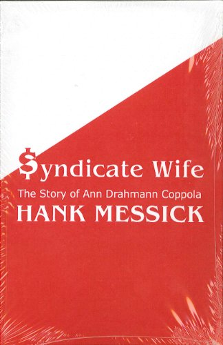 9780848818111: Syndicate Wife: The Story of Ann Drahmann Coppola