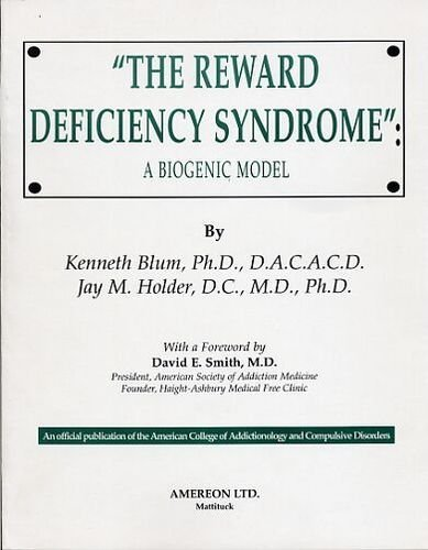 9780848821111: The Reward Deficiency Syndrome: A Biogenic Model