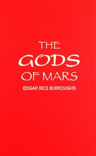 9780848822224: The Gods of Mars