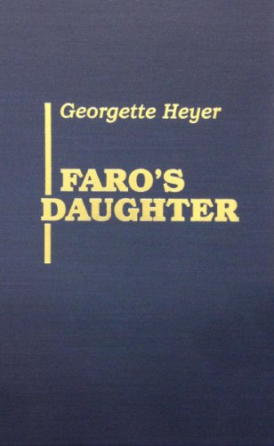 Faro's Daughter (0848823141) by Georgette Heyer