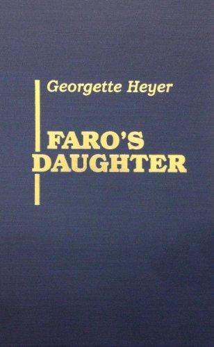 Faro's Daughter (9780848823146) by Georgette Heyer