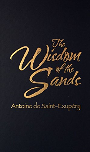 9780848825959 - Antoine de Saint-Exupery: Wisdom of the Sands - Cartea