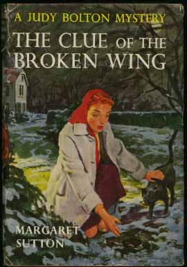 The Clue of the Broken Wing: Sutton, Margaret