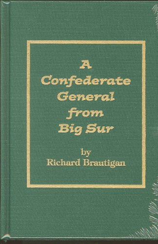 9780848832599: Confederate General from Big Sur