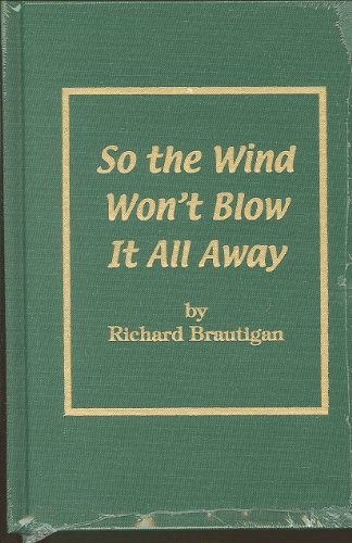 9780848832636: So the Wind Won't Blow It All Away