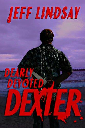 Dearly Devoted Dexter: Jeff Lindsay