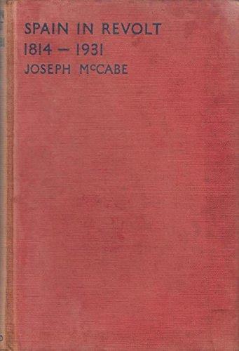 9780849026423: Spain in Revolt, 1814-1931