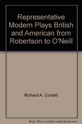 9780849273094: Representative Modern Plays British and American from Robertson to O'Neill
