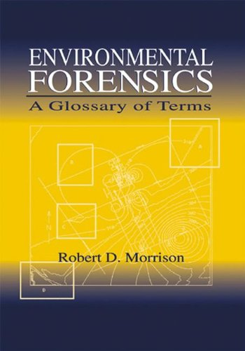 9780849300011: Environmental Forensics: A Glossary of Terms