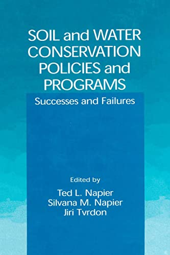 9780849300059: Soil and Water Conservation Policies and Programs: Successes and Failures