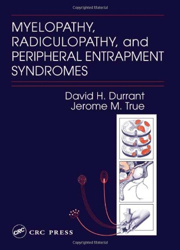 9780849300363: Myelopathy, Radiculopathy, and Peripheral Entrapment Syndromes